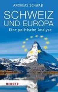 Bild von Schwab, Andreas: Schweiz und Europa