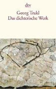 Bild von Trakl, Georg : Das dichterische Werk