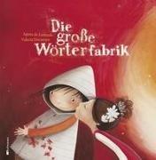 Bild von de Lestrade, Agnès : Die große Wörterfabrik