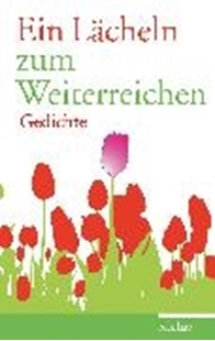 Bild von Hartmann, Karl-Heinz (Hrsg.): Ein Lächeln zum Weiterreichen