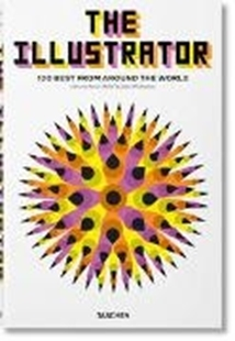 Bild von Heller, Steven (Hrsg.) : The Illustrator. 100 Best from around the World
