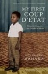 Bild von Mahama, John Dramani: My First Coup d'Etat