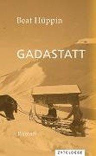 Bild von Hüppin, Beat: Gadastatt