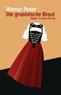Bild von Ryser, Werner: Die grusinische Braut