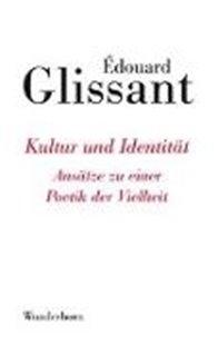 Bild von Glissant, Édouard : Kultur und Identität