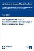 Bild von Greve, Ruth (Hrsg.) : Der digitalisierte Staat - Chancen und Herausforderungen für den modernen Staat