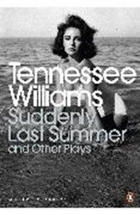 Bild von Williams, Tennessee: Suddenly Last Summer and Other Plays