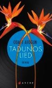 Bild von Atogun, Odafe : Tadunos Lied