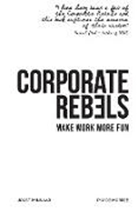 Bild von Minnaar, Joost : Corporate Rebels