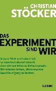 Bild von Stöcker, Christian: Das Experiment sind wir (eBook)