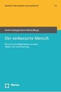 Bild von Schaupp, Walter (Hrsg.) : Der verbesserte Mensch