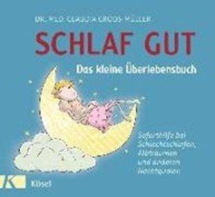 Bild von Croos-Müller, Claudia : Schlaf gut - Das kleine Überlebensbuch