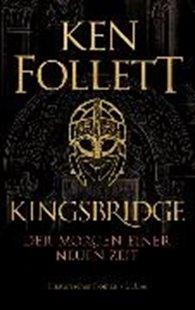 Bild von Follett, Ken : Kingsbridge - Der Morgen einer neuen Zeit