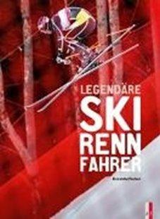 Bild von Pasteur, Alexandre: Legendäre Skirennfahrer