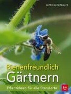 Bild von Bienenfreundlich Gärtnern