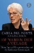 Bild von Del Ponte, Carla : Im Namen der Anklage