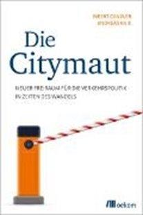 Bild von Canzler, Weert : Die Citymaut