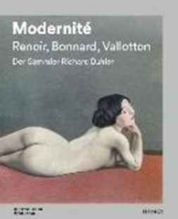 Bild von Bitterli, Konrad (Hrsg.): Modernité - Renoir, Bonnard, Valloton
