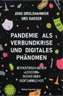 Bild von Drolshammer, Jens : Pandemie als Verbundkrise und digitales Phänomen
