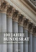 Bild von 100 Jahre Bundesrat