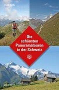 Bild von Coulin, David: Die schönsten Panoramatouren in der Schweiz