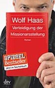 Bild von Haas, Wolf: Verteidigung der Missionarsstellung
