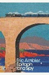 Bild von Ambler, Eric: Epitaph for a Spy