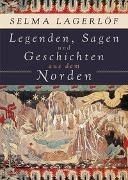 Bild von Lagerlöf, Selma : Legenden, Sagen und Geschichten aus dem Norden