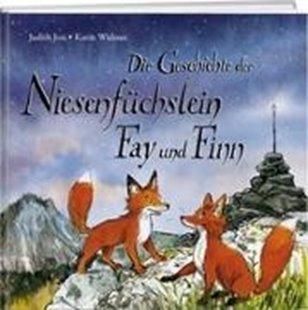 Bild von Josi, Judith : Die Geschichte der Niesenfu?chslein Fay und Finn