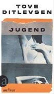 Bild von Ditlevsen, Tove : Jugend