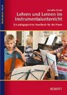 Bild von Ernst, Anselm: Lehren und Lernen im Instrumentalunterricht