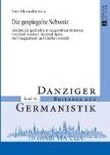 Bild von Mazurkiewicz, Ewa: Die gespiegelte Schweiz