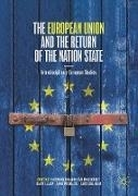 Bild von Bakardjieva Engelbrekt, Antonina (Hrsg.) : The European Union and the Return of the Nation State
