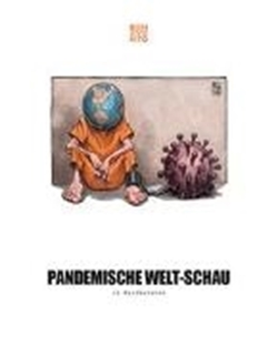 Bild von Benevento Publishing (Hrsg.): Pandemische Welt-Schau in Karikaturen
