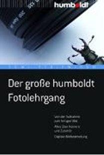 Bild von Striewisch, Tom!: Der grosse humboldt Fotolehrgang