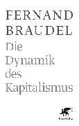 Bild von Braudel, Fernand : Die Dynamik des Kapitalismus