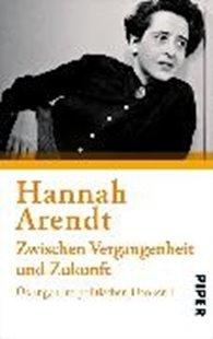 Bild von Arendt, Hannah : Zwischen Vergangenheit und Zukunft