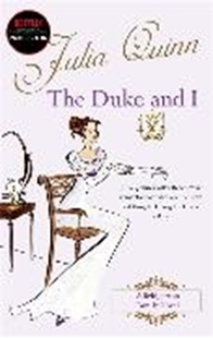 Bild von Quinn, Julia: Bridgerton: The Duke and I (Bridgertons Book 1)