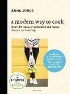 Bild von Jones, Anna : A Modern Way to Cook