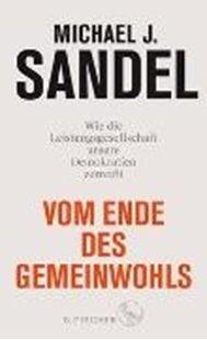 Bild von Sandel, Michael J. : Vom Ende des Gemeinwohls