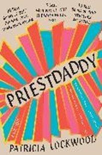 Bild von Lockwood, Patricia: Priestdaddy