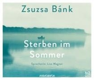 Bild von Bánk, Zsuzsa : Sterben im Sommer