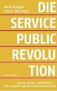 Bild von Ringger, Beat : Die Service-Public-Revolution