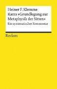 Bild von Klemme, Heiner F.: Kants »Grundlegung zur Metaphysik der Sitten«