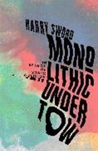 Bild von Sword, Harry: Monolithic Undertow