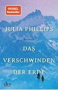 Bild von Phillips, Julia : Das Verschwinden der Erde