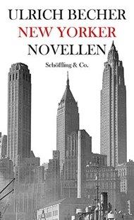 Bild von Becher, Ulrich : New Yorker Novellen