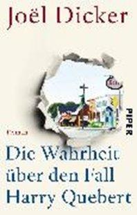 Bild von Dicker, Joël : Die Wahrheit über den Fall Harry Quebert