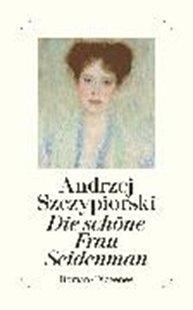 Bild von Szczypiorski, Andrzej: Die schöne Frau Seidenman