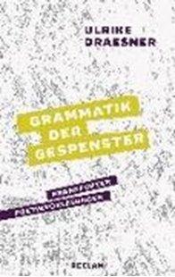Bild von Draesner, Ulrike: Grammatik der Gespenster